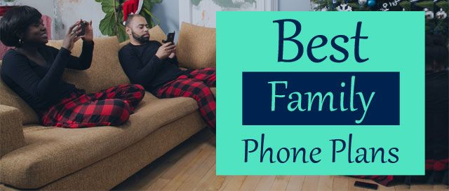 best family cell phone plans