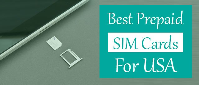 Best Prepaid SIM Card USA